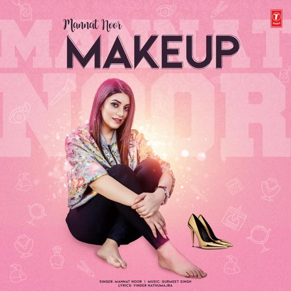 Mannat Noor - Makeup