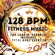 Various Artists - 128 BPM Fitness Music 2019: For Cardio, Aerobics, Workout, Total Body Exercise