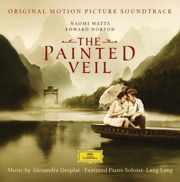 The Painted Veil (Original Motion Picture Soundtrack)