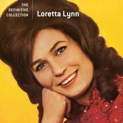 The Definitive Collection: Loretta Lynn - Loretta Lynn
