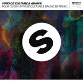[Download] Pour Over (Vintage Culture & Bruno Be Remix) MP3