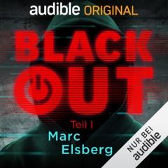 Blackout, Teil 1: Ein Audible Original Hörspiel