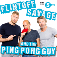 Podcast cover art for Flintoff, Savage and the Ping Pong Guy