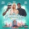 Paradise (feat. Mike Smiff) - Single, Trick Daddy & Trina