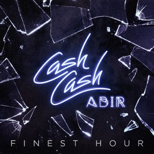 Finest Hour (feat. Abir) - Single