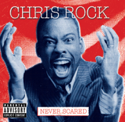 Never Scared - Chris Rock - Chris Rock