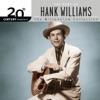 20th Century Masters The Millennium Collection Best of Hank Williams