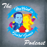 The Married with Board Games Podcast podcast