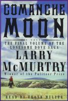 Larry McMurtry - Comanche Moon (Unabridged) artwork