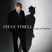 The Songs of Sinatra - Steve Tyrell - Steve Tyrell