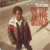 Mr. Hooper - On Top of the World (feat. Dana Alarian)