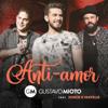 Gustavo Mioto - Anti-Amor (feat. Jorge & Mateus) [Ao Vivo]  arte