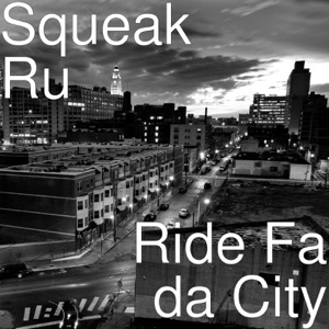 Ride Fa da City (feat. Big Wy) - Single Mp3 Download