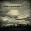 The Snake the Cross the Crown - The Great American Smokeout artwork