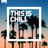 Various Artists - This Is Chill