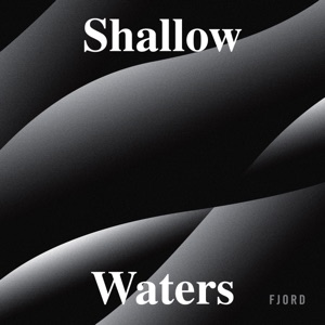 Shallow Waters - EP