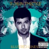 Blurred Lines (Deluxe Bonus Track Version), Robin Thicke