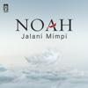 Noah - Jalani Mimpi artwork