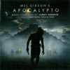 Apocalypto Score from the Motion Picture