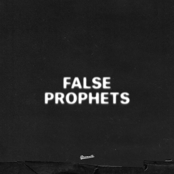 False Prophets - Single