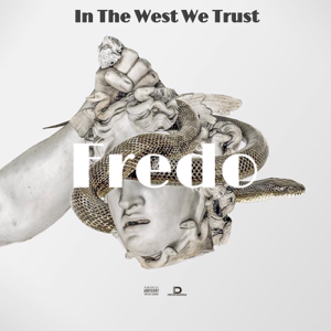 Fredo - In the West We Trust