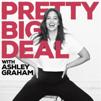 Podcast cover art for Pretty Big Deal with Ashley Graham