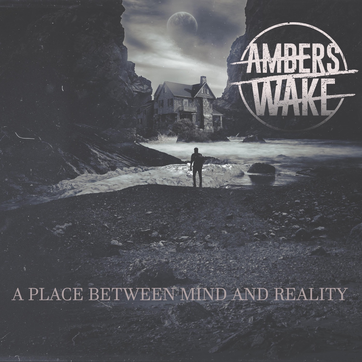 Ambers Wake - A Place Between Mind and Reality (2018)