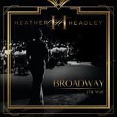 Broadway My Way-Heather Headley