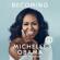 Michelle Obama - Becoming (Unabridged)