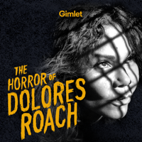 Podcast cover art for The Horror of Dolores Roach