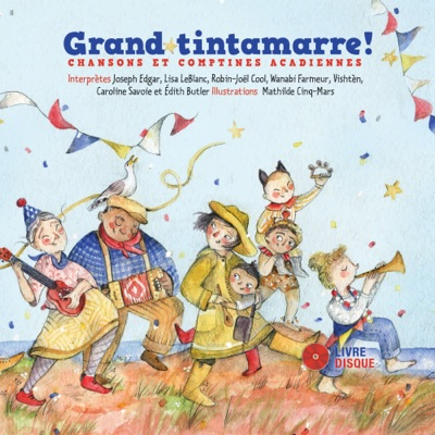 Grand tintamarre! (Livre-CD)