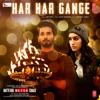 Har Har Gange From Batti Gul Meter Chalu Single