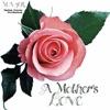A Mother's Love - Single, MAJOR.