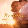 Breathe Original Motion Picture Soundtrack
