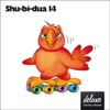 Shu-bi-dua 14 (Deluxe udgave)