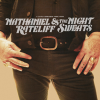 Nathaniel Rateliff & The Night Sweats - A Little Something More From artwork