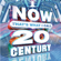 Various Artists - Now That's What I Call 20th Century