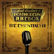 The Essentials II - Scott Bradlee's Postmodern Jukebox - Scott Bradlee's Postmodern Jukebox