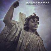 razorrawks - Bound Forever