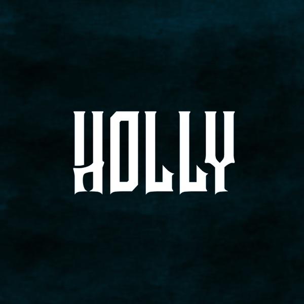 Holly (feat. Vanic) - Single