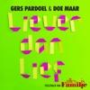 Icon Liever Dan Lief - Single