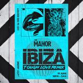 Ibiza (Tough Love Remix)