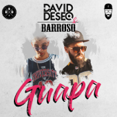 Guapa - David Deseo & Barroso