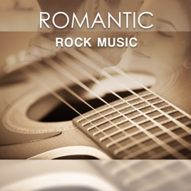 Romantic Rock Music: Slow Acoustic Guitar, Instrumental Background Music  for Relaxation, Easy Listening by Various Artists