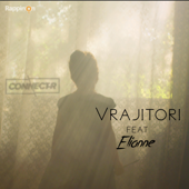 Vrajitori (feat. Elianne) - Connect-R