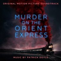 Murder On The Orient Express - Official Soundtrack