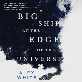 A Big Ship at the Edge of the Universe (Unabridged) audiobook