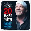 DJ Ötzi - 20 Jahre DJ Ötzi - Party ohne Ende Grafik
