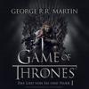 Game of Thrones - Das Lied von Eis und Feuer 1 - George R.R. Martin