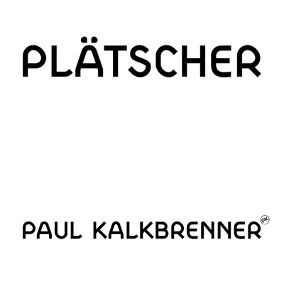 Plätscher - Single - Paul Kalkbrenner